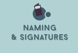 Naming, Signatures et Accroches