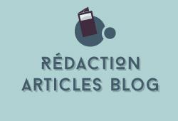 Rédaction articles de blog