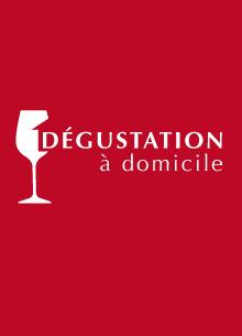 DEGUSTATION A DOMICILE
