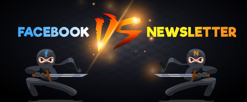 Facebook vs Newsletter